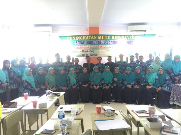 Workshop Peningkatan Mutu Kinerja Guru SMAIT Raudhatul Jannah Cilegon