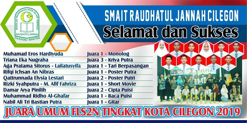 SMAIT RJ JUARA UMUM FLS2N TINGKAT KOTA CILEGON TAHUN 2019